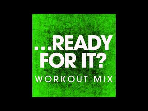.. For It? (Workout Remix)