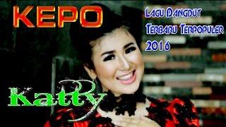 Lagu Dangdut Terbaru 2016   Populer Gratis Hits Remix 2016   Katty - Keppo [HD] Mix 2016