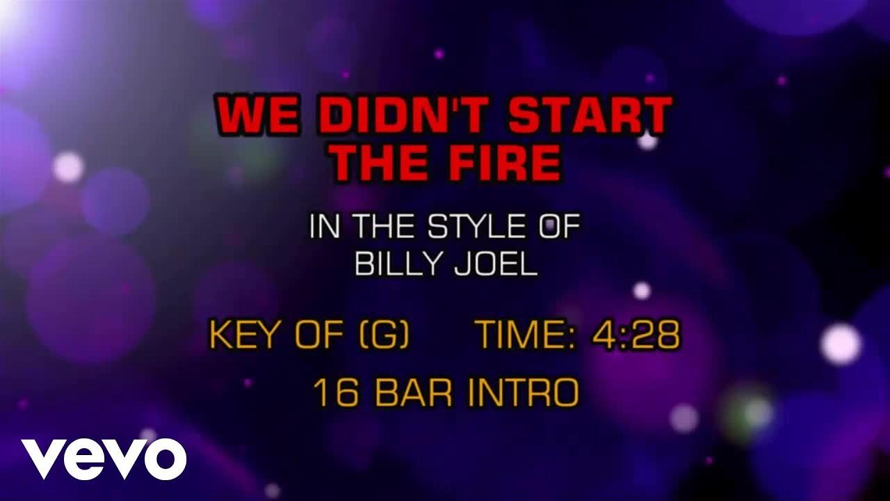 Billy joel we didn't start the fire (karaoke) youtube.