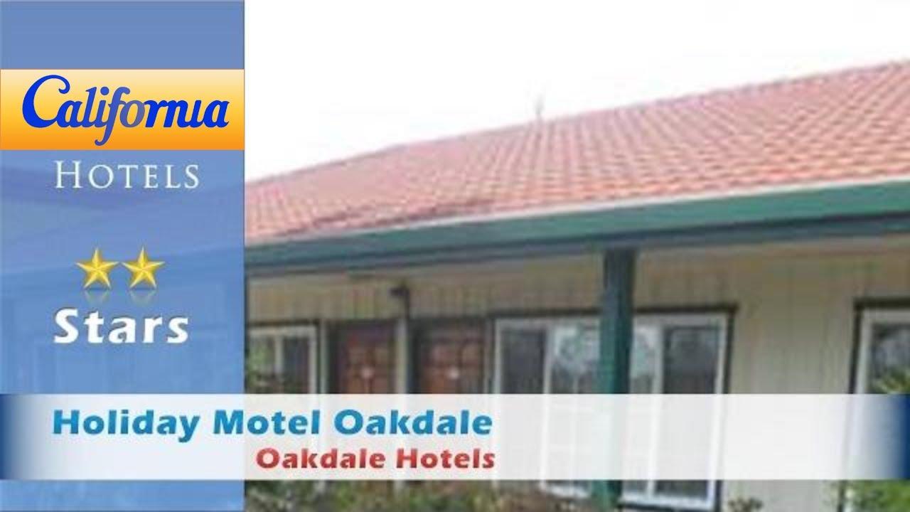 Holiday Motel Oakdale Hotels California