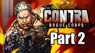 Contra: Rogue Corps (2019) Gameplay Walkthrough Part 2 | Mission Rank 2 (No Commentary)