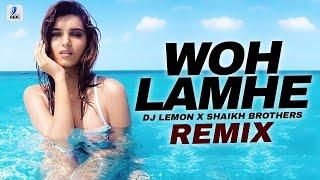 Woh Lamhe (Remix) DJ Lemon X Shaikh Brothers Mp3 Song Download