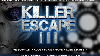 Killer Escape 3 Video Walkthrough
