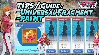 "TIPS & PENTING-nya ""UNIVERSAL FRAGMENT"" dan ""PAINT"" - BLEACH Mobile 3D"