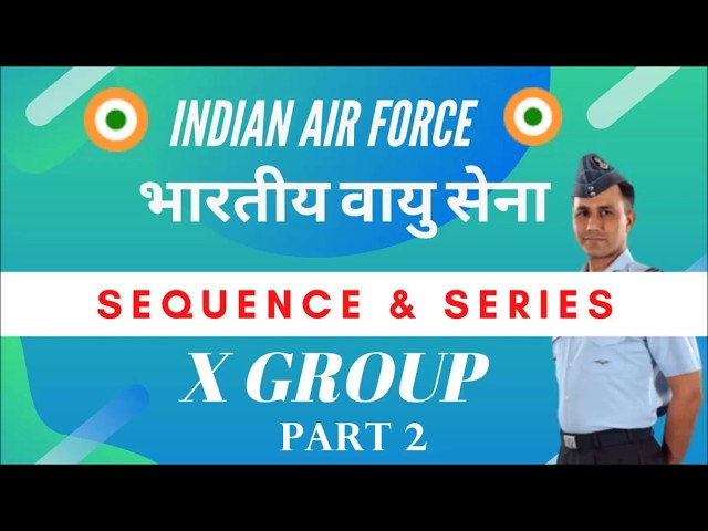 Series and Sequence- Geometric Progression Part 2 X Group Airforce
