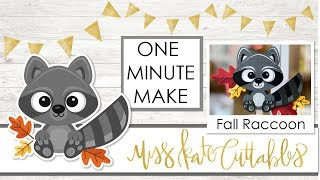 1 Minute Make - Fall Racoon - Layered SVG How To Tutorial for Cricut Explore Maker Silhouette Cameo