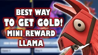 BEST WAY TO GET GOLD IN FORTNITE SAVE THE WORLD - MINI REWARD LLAMA