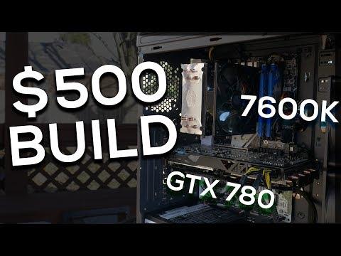 Insane $500 Budget Gaming PC - Used/New PC (GTX 780 + i5 7600k)