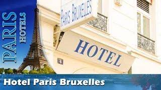 Hotel Paris Bruxelles - Paris Hotels, France
