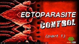 ECTOPARASITE CONTROL (part 1)