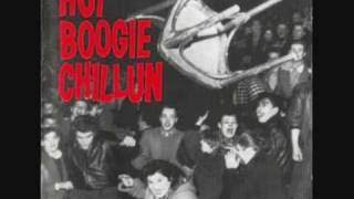 Hot Boogie Chillun - Hey Girl