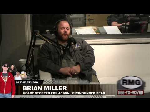 "Brian Miller, dead for 45 minutes, talks about seeing ""heaven"""
