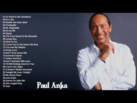 The Very Best of Paul Anka || Paul Anka's Greatest Hits