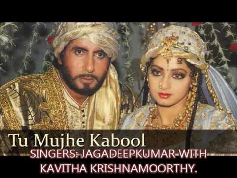 Khuda Gawah - Tu Mujhe Kabool Me Tujhe Kabool - By Jagadeep kumar.