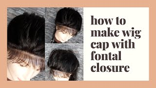 how to make wig cap with closure