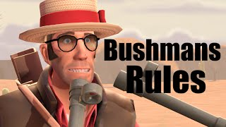 Bushmans Rules!