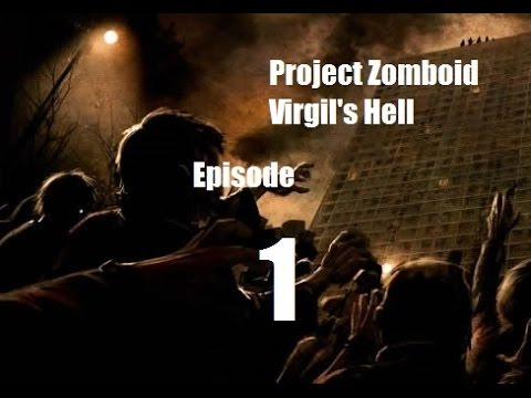 Project Zomboid Virgil's Hell  Episode 1   The Closet