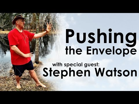 Pushing the Tai Chi Envelope with Stephen Watson