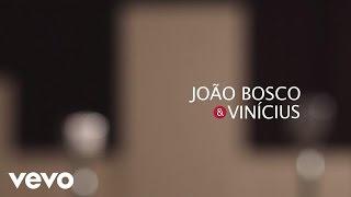 Baixar João Bosco & Vinicius - Indescritível [Lyric Video]