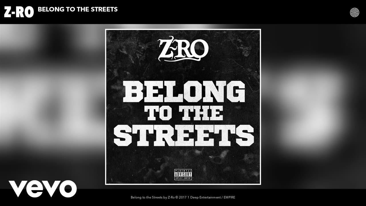 z-ro-belong-to-the-streets-audio-zroofficialvevo