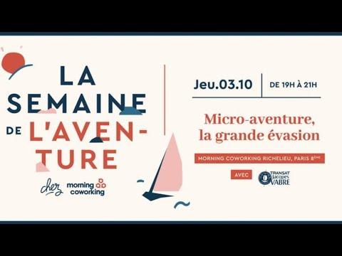 """""""Micro-aventure & Grande évasion"""" - Semaine De L'aventure"""