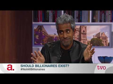 Anand Giridharadas: Should Billionaires Exist?