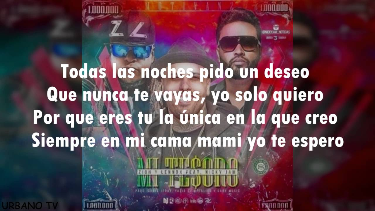 Mi Tesoro Zion Y Lennox Ft Nicky Jam Video Lyrics Youtube