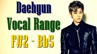 B.A.P's Jung Daehyun, Vocal Range: F#2 - C#6 (정대현 음역대)