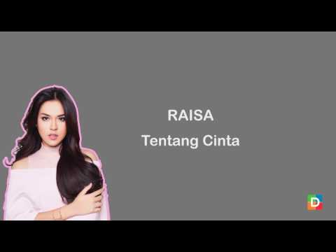 Raisa - Tentang Cinta (Video Lirik)