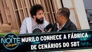 Murilo conhece a fábrica de cenários do SBT | The Noite (28/07/17)
