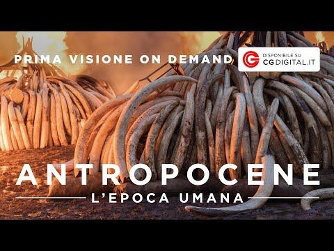 ANTROPOCENE - L'epoca umana - Trailer Video on Demand | HD