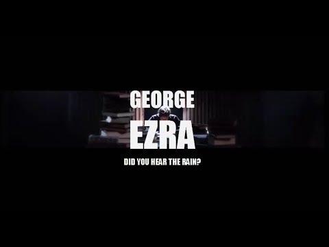 George Ezra - Did you hear the rain? (Subtítulos en español)