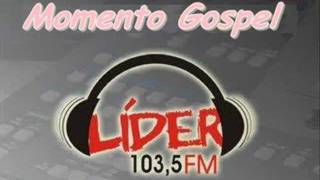 Momento Gospel - Líder FM, Ubá (Chamada)