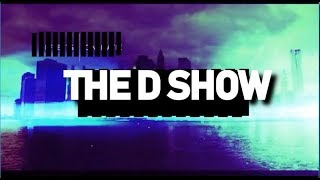 2 gays Tonight and more on the D Show