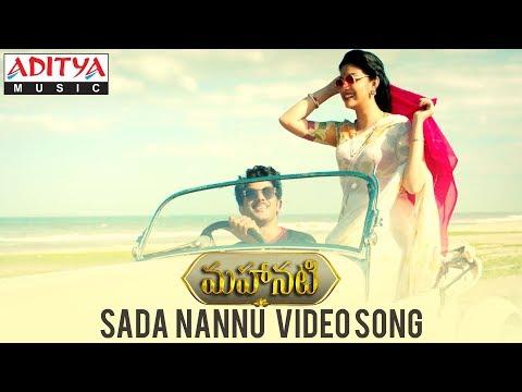Sada Nannu Video Song | Mahanati Songs | Keerthy Suresh | Dulquer | Samantha | Vijay Devarakonda