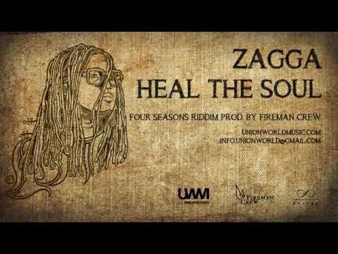 Zagga - Heal The Soul (Four Seasons Riddim) [prod. by Fireman Crew]