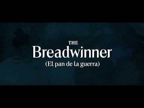 The Breadwinner (El pan de la guerra) - Tráiler Español