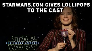 StarWars.com Gives Lollipops to the Star Wars: The Force Awakens Cast