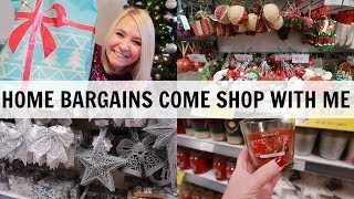 HOME BARGAINS CHRISTMAS COME SHOP WITH ME AND HAUL!