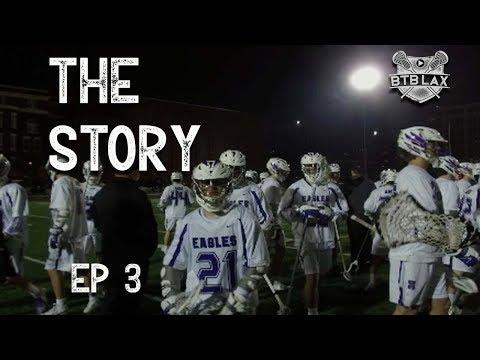 The Story   Gonzaga Lacrosse 2019   Episode 3