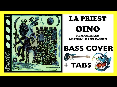 LA PRIEST - OINO (HD BASS COVER + TABS) [VERSION 2.0 + REMASTERED AUDIO + ABYSSAL BASS CANON] mp3