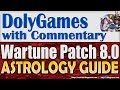 Wartune Patch 8.0 - New ASTROLOGY Guide & Gameplay