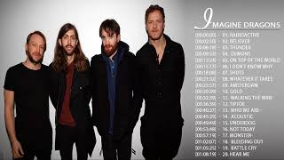 Imagine Dragons Greatest Hits  Best Songs Of Imagine Dragons