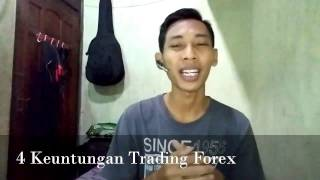 4 Keuntungan Trading Forex