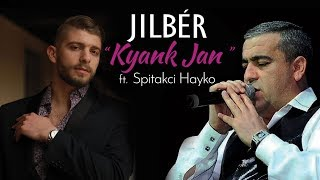 "Download Jilbér ft. Spitakci Hayko - ""Kyank Jan"" (Official Audio) Mp3 and Videos"