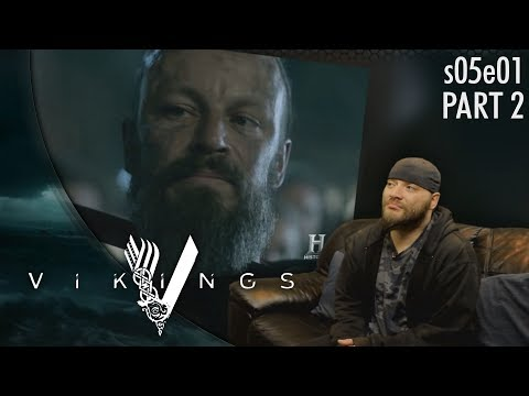 Vikings: s05e01&2 The Departed part 2 REACTION