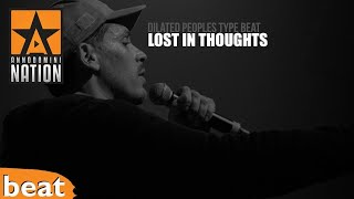 Dilated Peoples Type Beat x Lost In Thoughts