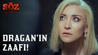 Söz | 59.Bölüm -Dragan'ın Zaafı!