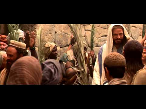 The Triumphant Entry of Jesus in HD - The Edit of the Christ 2