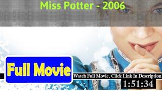 Miss Potter (2006) Full*Movie
